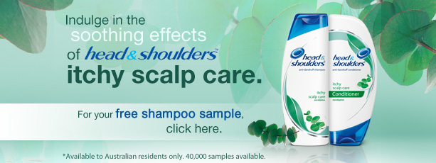 Indulge in the soothing effects of head & shoulders itchy scalp care. For your free shampoo sample, click here. *Available to Australian residents only 40,000 samples available.