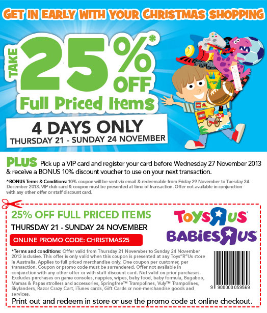 Get in early with your Christmas Shopping. Take 25% off full priced items. 4 days only. Thursday 21 - Sunday 24 November.