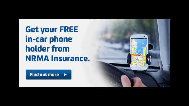Get your FREE in-car- phone holder from NRMA Insurance. Click here to find out more.