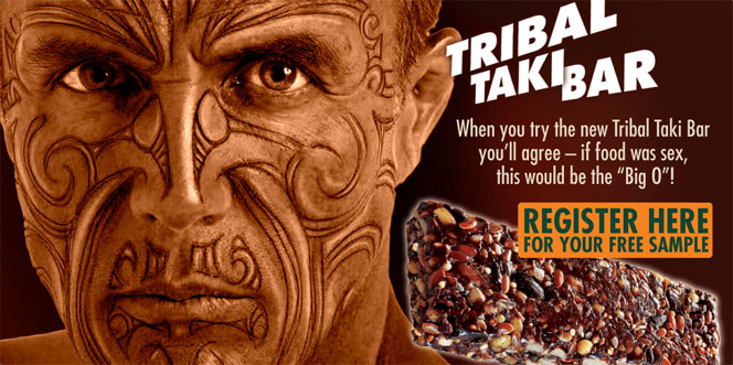 Tribal Take Bar. When you try the new Tribal Taki Bar you'll agree - if food was sex, this would be the